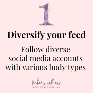 5 ways to start accepting your here and now body, Follow diverse social media accounts with various body shapes and sizes, Vickery Wellness, Dietitian Nutritionist Athens GA