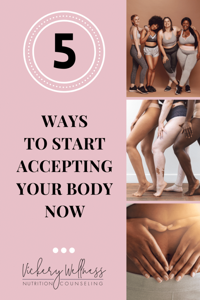 5 WAYS TO START ACCEPTING YOUR BODY NOW
