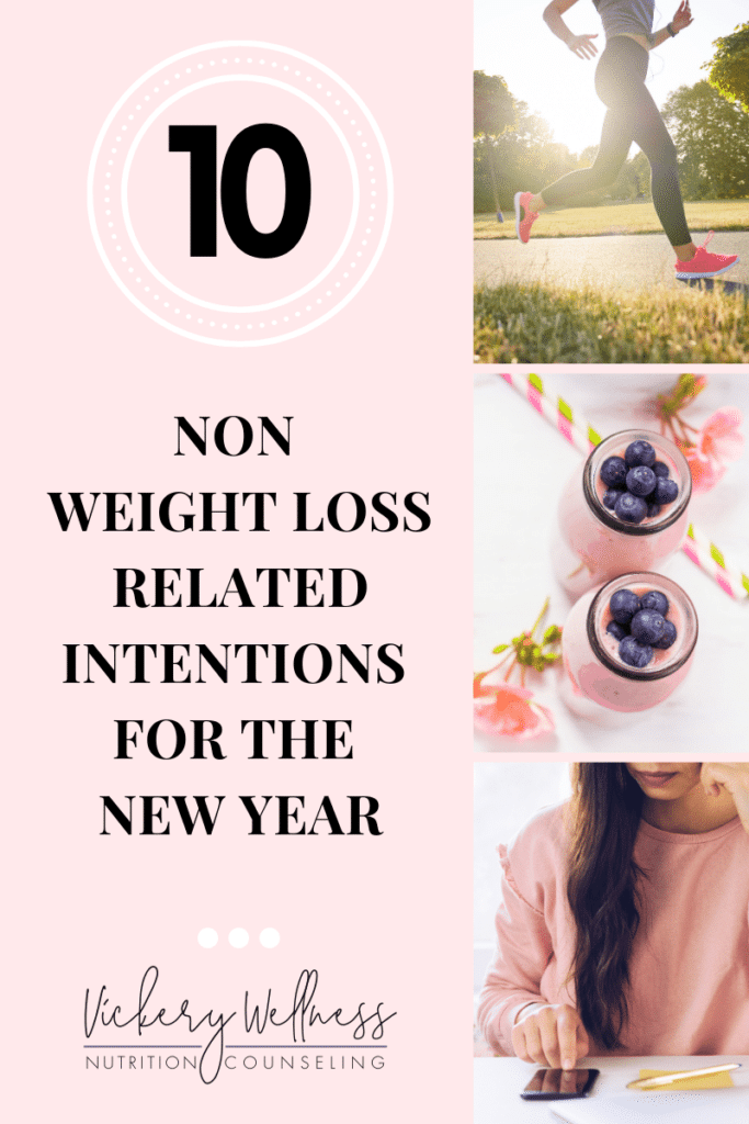 10 non weight loss related intentions for the new year | intuitive eating | athens, ga