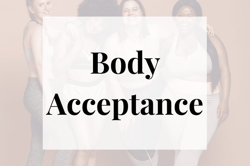 Body Acceptance Athens GA | Dietitian Nutritionist | Vickery Wellness