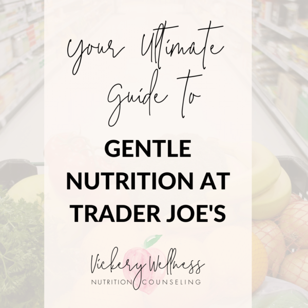ultimate guide to gentle nutrition trader joes.png