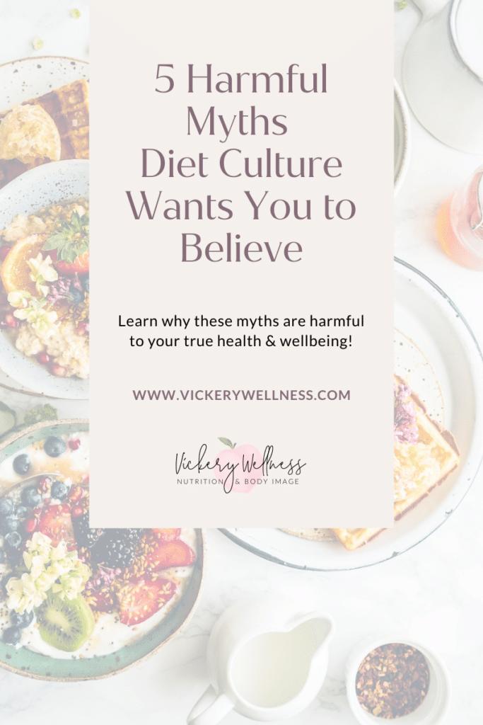 diet culture myths dietitian athens ga nutrition